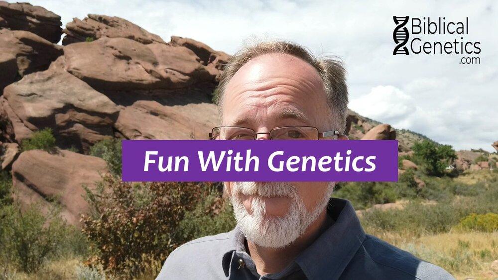Fun Anecdotes in Genetics