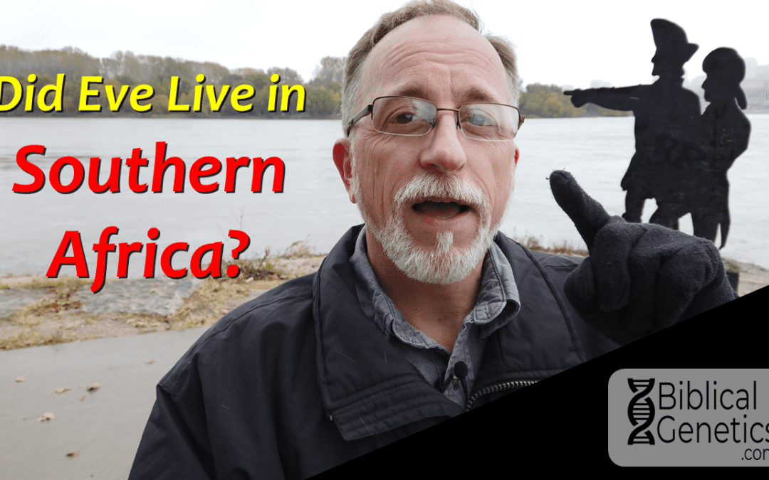 Did Eve Live in Southern Africa?